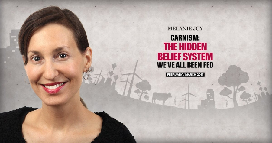 Melanie Joy - Carnism: The Hidden Belief System